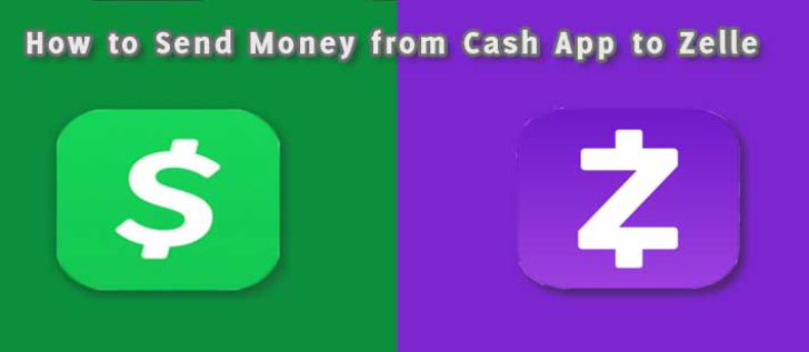 Send Money from Cash App to Zelle.