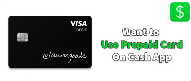 Use the Prepaid Card On Cash App